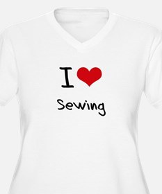 I Love Sewing Plus Size T-Shirt