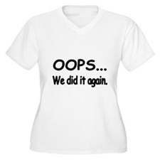 OOPS... We did it again. Plus Size T-Shirt