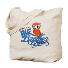 Im going to be a Big Brother Again Owl Tote Bag