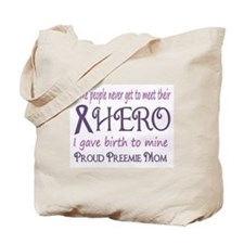 Proud Preemie Mom Tote Bag