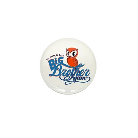 Im going to be a Big Brother Again Owl Mini Button