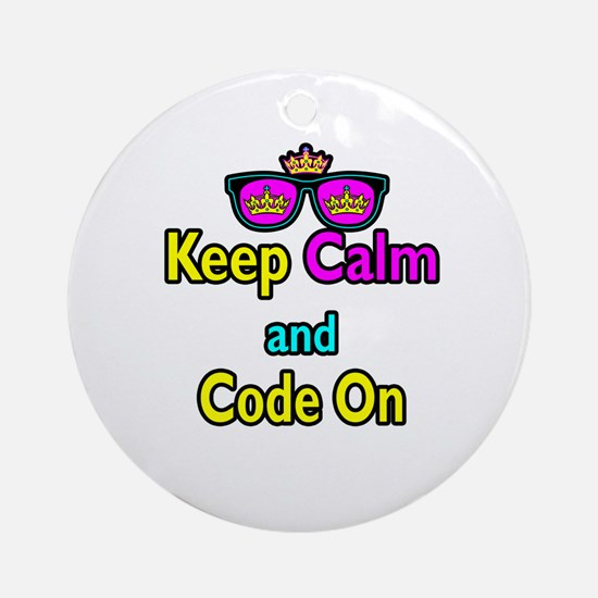 Crown Sunglasses Keep Calm And Code On Ornament (R