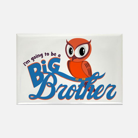 I'm going to be a Big Brother Owl Rectangle Magnet