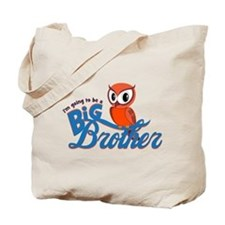 I'm going to be a Big Brother Owl Tote Bag