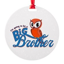 I'm going to be a Big Brother Owl Round Ornament