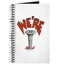Were Screwed Screw Journal
