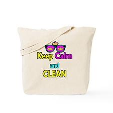 Crown Sunglasses Keep Calm And Clean Tote Bag