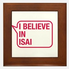 I Believe In Isai Framed Tile