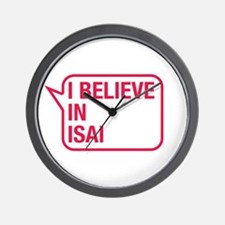 I Believe In Isai Wall Clock