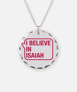 I Believe In Isaiah Necklace