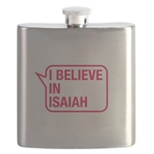 I Believe In Isaiah Flask