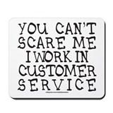 Customer service Mouse Pads
