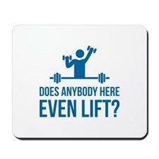 Does Anybody Here Even LIft ? Mousepad