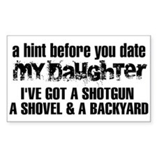 Shotgun, Shovel & A Backyard Decal