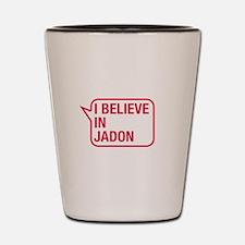 I Believe In Jadon Shot Glass