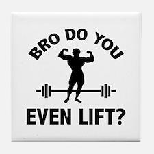 Bro, Do You Even Lift? Tile Coaster