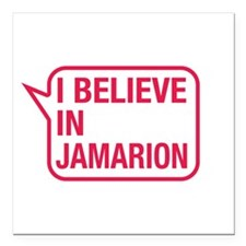 "I Believe In Jamarion Square Car Magnet 3"" x 3"""