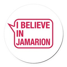 I Believe In Jamarion Round Car Magnet