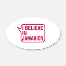 I Believe In Jamarion Oval Car Magnet