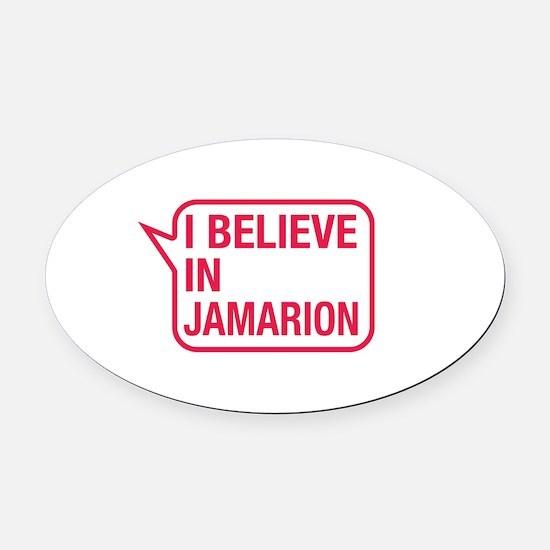 I Believe In Jamarion Oval Car Magnet