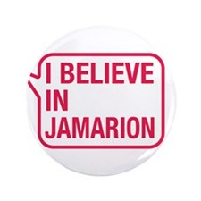"I Believe In Jamarion 3.5"" Button"