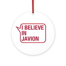 I Believe In Javion Ornament (Round)
