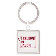 I Believe In Javon Keychains