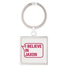 I Believe In Jaxon Keychains
