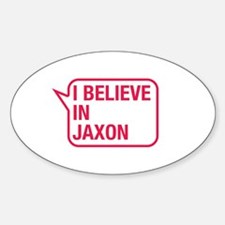 I Believe In Jaxon Decal