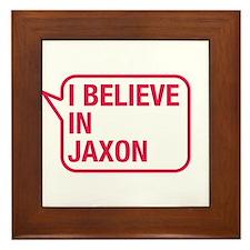 I Believe In Jaxon Framed Tile
