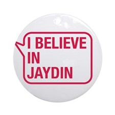 I Believe In Jaydin Ornament (Round)