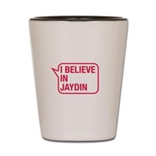 I Believe In Jaydin Shot Glass