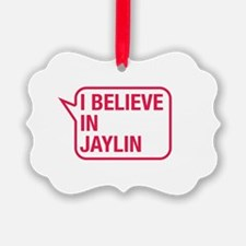 I Believe In Jaylin Ornament