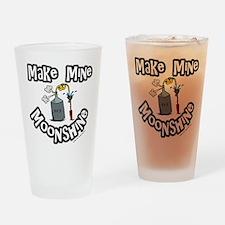 Make Mine Moonshine Drinking Glass