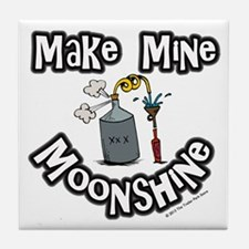 Make Mine Moonshine Tile Coaster