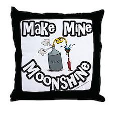 Make Mine Moonshine Throw Pillow