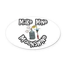 Make Mine Moonshine Oval Car Magnet