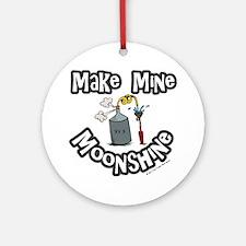 Make Mine Moonshine Ornament (Round)