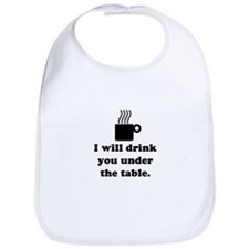 DRINK YOU UNDER THE TABLE (COFFEE) Bib