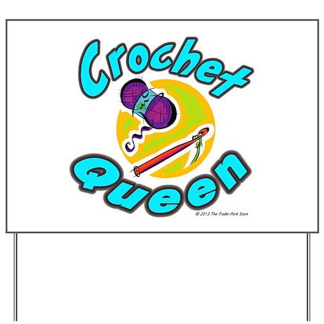 Crochet Queen Yard Sign