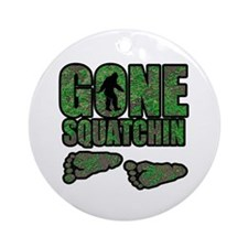 Gone Squatchin woodlands Ornament (Round)