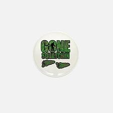 Gone Squatchin woodlands Mini Button (10 pack)