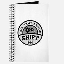 Do You Even Shift? Journal