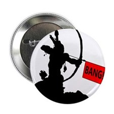 "Bow And Arrow Bang Funny 2.25"" Button"
