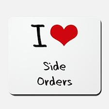 I Love Side Orders Mousepad
