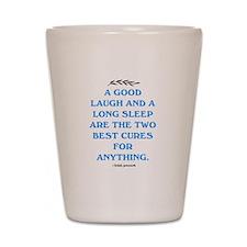 GOOD LAUGH - LONG SLEEP Shot Glass