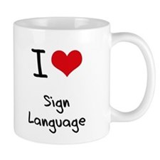 I Love Sign Language Mug
