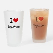 I Love Signatures Drinking Glass