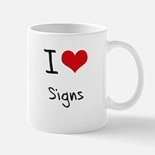 I Love Signs Mug