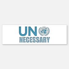 UN Necessary Bumper Bumper Bumper Sticker